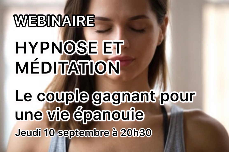 Conférence en ligne Webinaire jeudi 10 septembre 2020 : hypnose et meditation