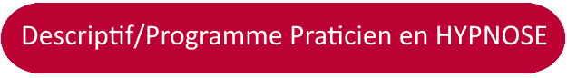 France-hypnose-formation :decriptif formation hypnose : praticien certifié en hypnose